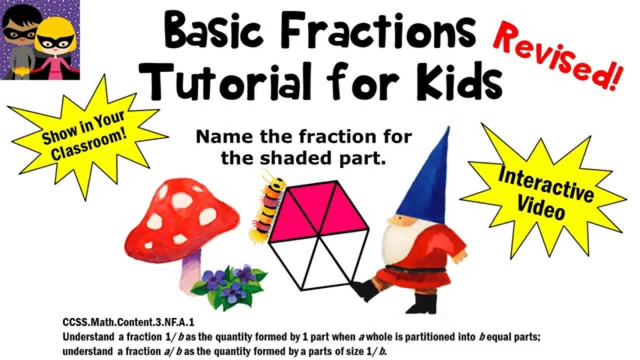 Fractions for Kids REVISED Tutorial 1st 2nd 3rd Grade Math Lesson Plan -  YouTube [ 720 x 1280 Pixel ]