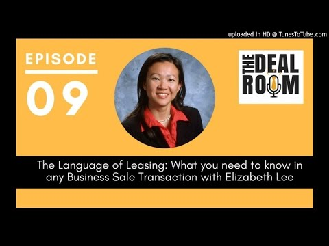 The Deal Room Podcast Ep009: Leasing - what you need to know in any business sale transaction