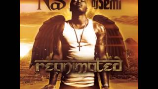 Nas and DJ Semi   Reanimated  Nas Speaks Intro [Download]