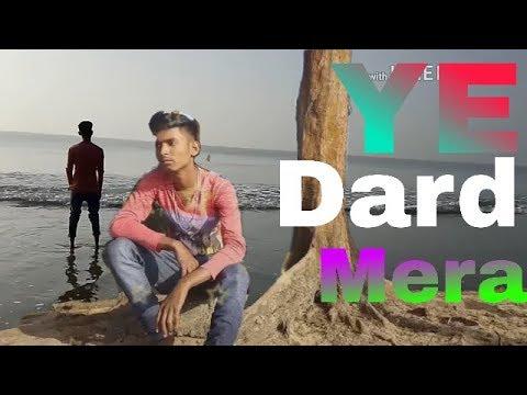 Ye Dard Mera |  ( Cover) New Hindi  Songs | By Rocking Raj |