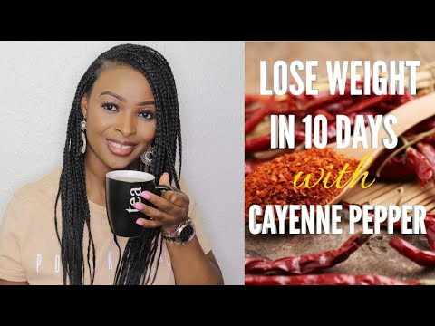 LOSE WEIGHT IN 10 DAYS WITH CAYENNE PEPPER | TEMIBLOGTV