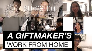 How Do su-re.co Giftmakers Work from Home