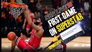 NBA LIVE 18 THE ONE STRETCH BIG | FIRST SUPERSTAR GAME! I GOT EXPOSED...