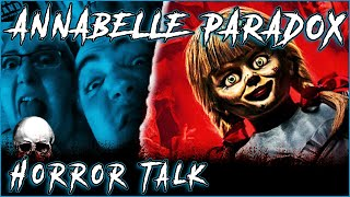 The Paradox of the Annabelle Movies💀 Horror Talk #026