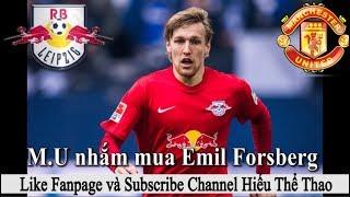 Tin bóng đá | Chuyển nhượng 2017 | 15/11/2017 Manchester United nhắm mua Emil Forsberg và Danny Rose
