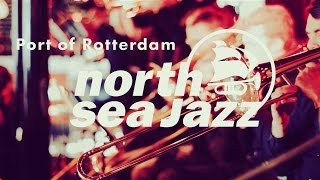 North Sea Jazz 2017   Line Up Introduction Feat. Codarts Young Talent Big Band