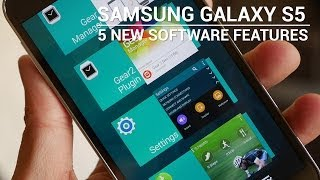 Samsung Galaxy S5: 5 New Software Features!