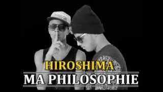 Hiroshima - Ma Philosophie