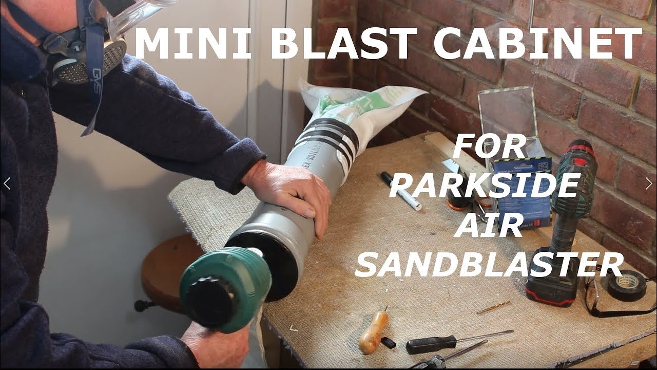Mini Blast Cabinet For Parkside Air Sandblast Gun видео