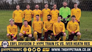 EBFL 2019/20 - Division 2 (Match 6): Hype Train FC vs. Iver Heath Reserves