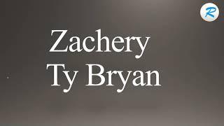 How To Pronounce Zachery Ty Bryan