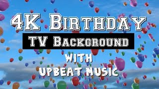 4K Birthday TV Background, Upbeat Music for your Birthday Celebration Party, 11 Songs, Happy Music screenshot 4