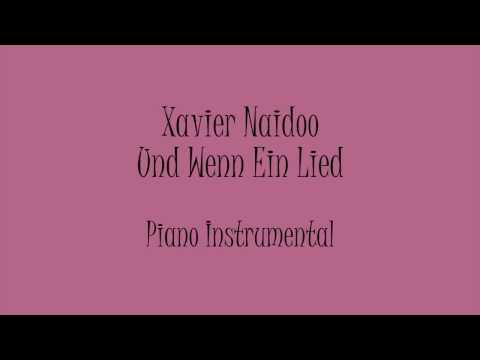 Xavier Naidoo - Und Wenn ein Lied (Piano Instrumental) Karaoke