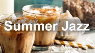 Summer Jazz - Good Mood Bossa Nova and Jazz Music