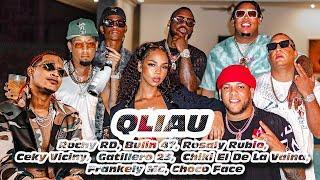 QLIAU - Rochy RD,  Rosaly Rubio, Bulin 47, Ceky Viciny, Frankely MC, Gatillero 23, Chiki, Choco Face