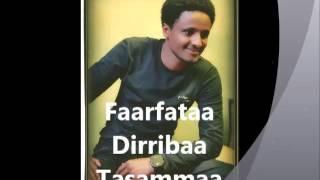 Oromo gospel song/Dirribaa Tasammaa #