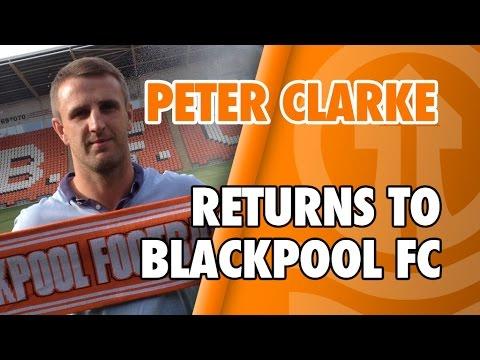 Peter Clarke Returns To Blackpool FC