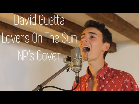 David Guetta - Lovers On The Sun ~ NP's Cover
