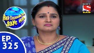 Badi Door Se Aaye Hain - बड़ी दूर से आये है - Episode 325 - 4th September, 2015