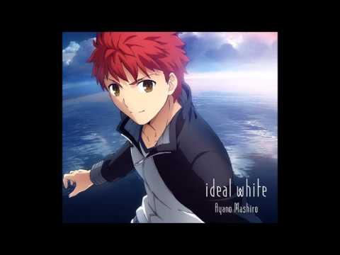 【Fate/stay night】ideal white(男声version)   綾野ましろ OP