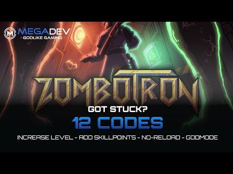 ZOMBOTRON Cheats: Godmode, Increase Stats, No-Reload, ...   Trainer By MegaDev
