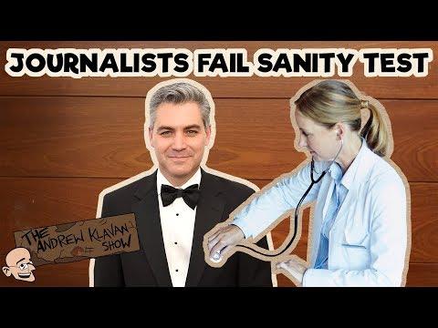 Journalists Fail Sanity Test | The Andrew Klavan Show Ep. 446