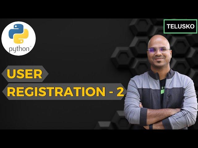 #22 Django tutorials   User Registration - 2