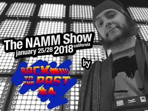 The Namm Show 2018 - Part4