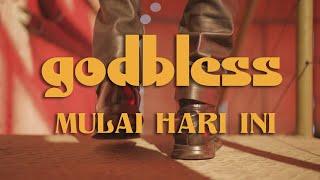 God Bless - Mulai Hari Ini (Official Music Video)