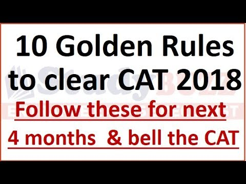 10 golden rules to clear CAT in 2018 | Strategy by 5 times IIM Call holder