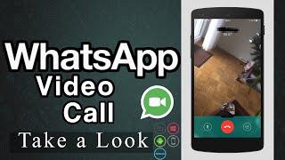 WhatsApp Video Calling-Take a LOOK!