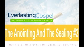 The Anointing and The Sealing #2- 03/12/20 6:00 PM (English)
