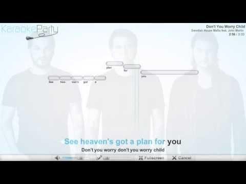 Swedish House Mafia feat. John Martin - Don't You Worry Child - karaoke