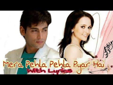 Mera Pehla Pehla Pyaar (MP3) With Lyrics By Adhar Thakur