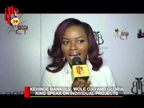 KEHINDE BANKOLE, WOLE OJO AND GLORIA KING SPEAK ON INDIVIDUAL PROJECTS (Nigerian Entertainment News)
