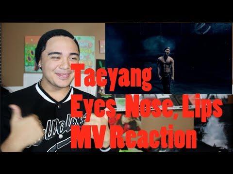 TAEYANG - Eyes, Nose, Lips MV Reaction video download