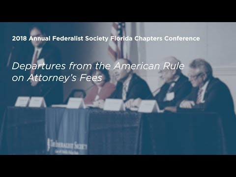Departures from the American Rule on Attorneys Fees [2018 Annual Florida Chapters Conference]