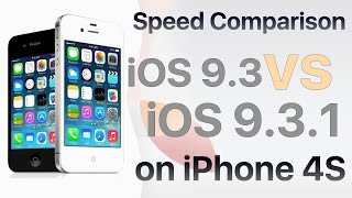 iPhone 4S iOS 9.3 vs iOS 9.3.1 Final Version Speed Comparison Build 13E238(, 2016-04-01T07:12:56.000Z)