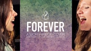 Forever - by Bethel/Johnson/Jobe - WorshipMob cover
