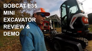 Bobcat E35 Mini Excavator Walk Around, Review, and Demonstration