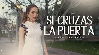 Si Cruzas La Puerta - Banda MS (Carolina Ross Cover)