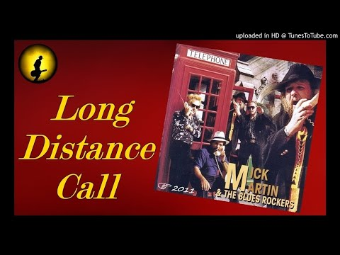 Mick Martin & The Blues Rockers - Long Distance Call (Kostas A~171)