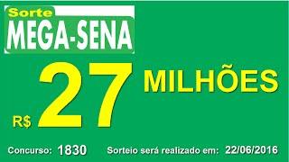 PALPITE MEGA SENA - 1830 - 22/06/2016 - quarta-feira - Números da Sorte