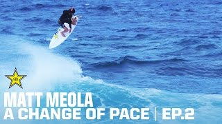 Matt Meola | A Change of Pace | EP 2