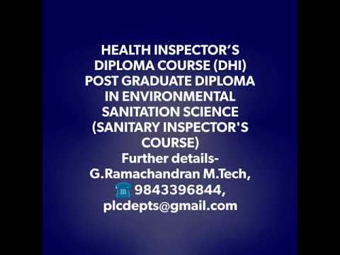 Diploma in  two years Health Inspector course ( Tamilnadu)