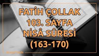 Fatih Çollak - 103.Sayfa - Nisâ Suresi (163-170)