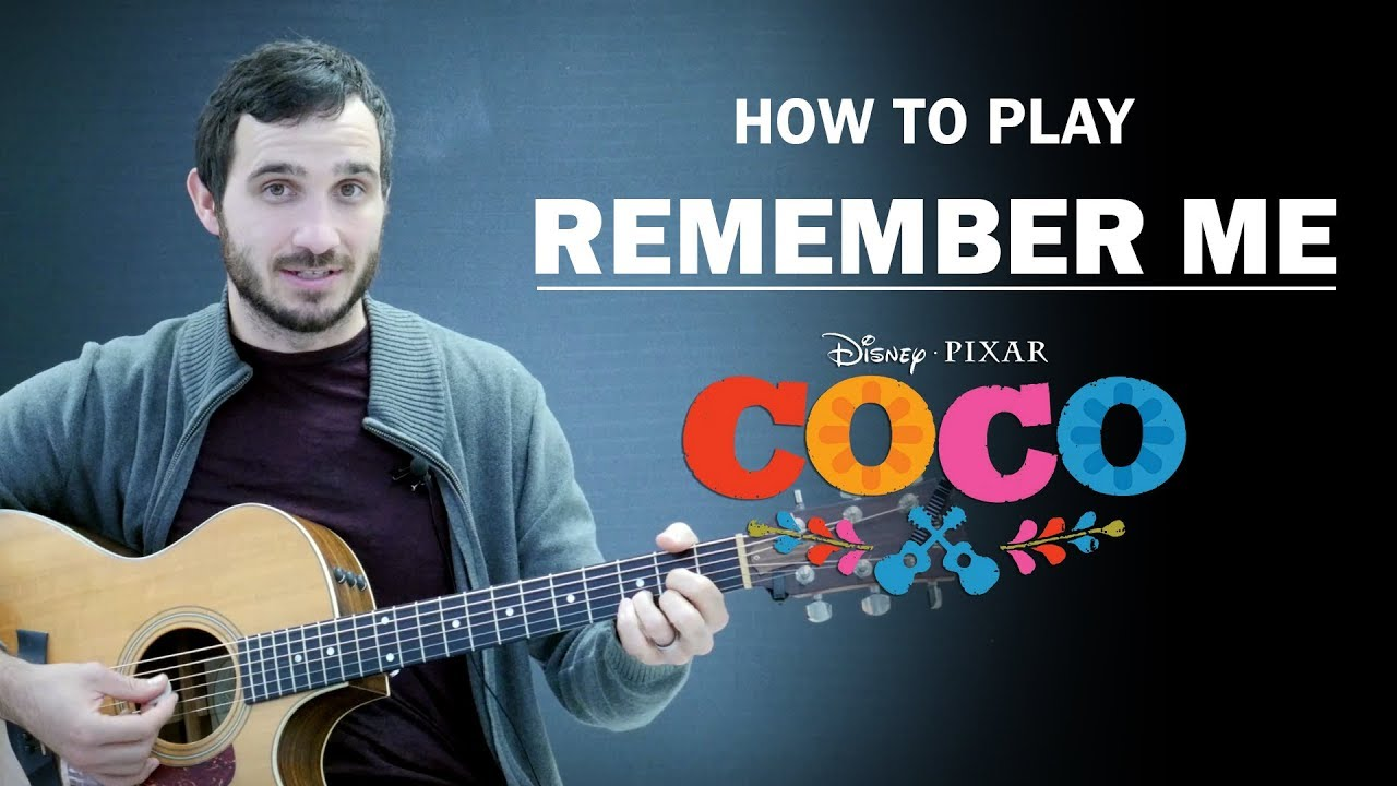 remember me disney 39 s coco how to play guitar lesson youtube. Black Bedroom Furniture Sets. Home Design Ideas