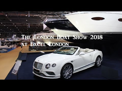 Review : The London Boat Show 2018 At ExCel London