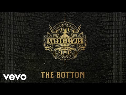 Aaron Lewis - The Bottom (Audio)