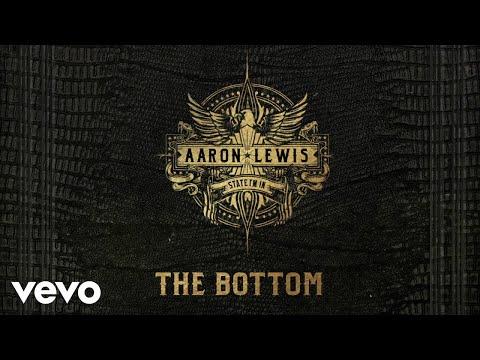 Aaron Lewis - The Bottom (Audio) Mp3